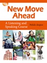 New Move Ahead: A Listening and Speaking Course Student Book, 2014 (附MP3)