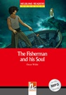 Helbling Readers Red Series Level 1: The Fisherman and his Soul (with MP3)