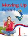 Moving Up: Listening and Conversation 1 Student Book, 2/e (附MP3)