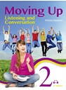 Moving Up: Listening and Conversation 2 Student Book, 2/e (附MP3)