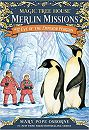 Magic Tree House (#40): Merlin Missions #12: Eve of the Emperor Penguin