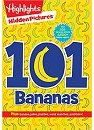 Highlights Hidden Pictures: 101 Bananas